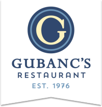 Gubanc's Restaurant - Est. 1976 - Lake Oswego, Oregon